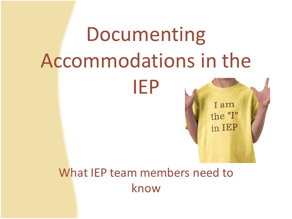 Documenting Accommodations in the IEP