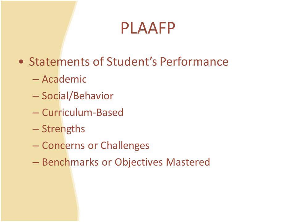 PLAAFP Statements of Student's Performance Academic Social/Behavior