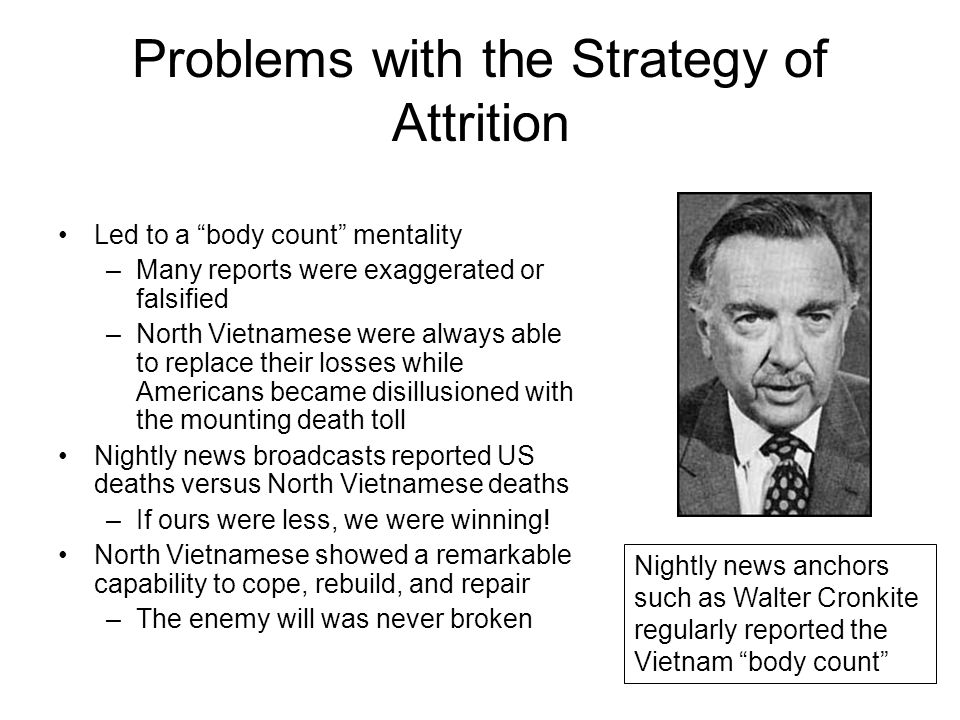 Problems with the Strategy of Attrition