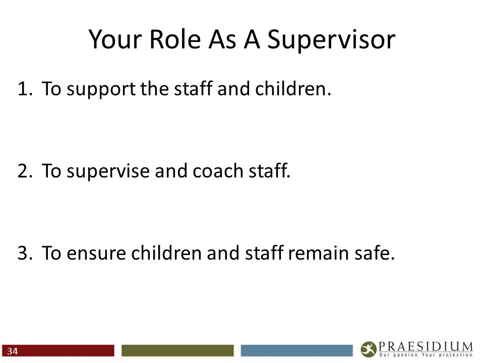 Role: To Support the Staff and The Children