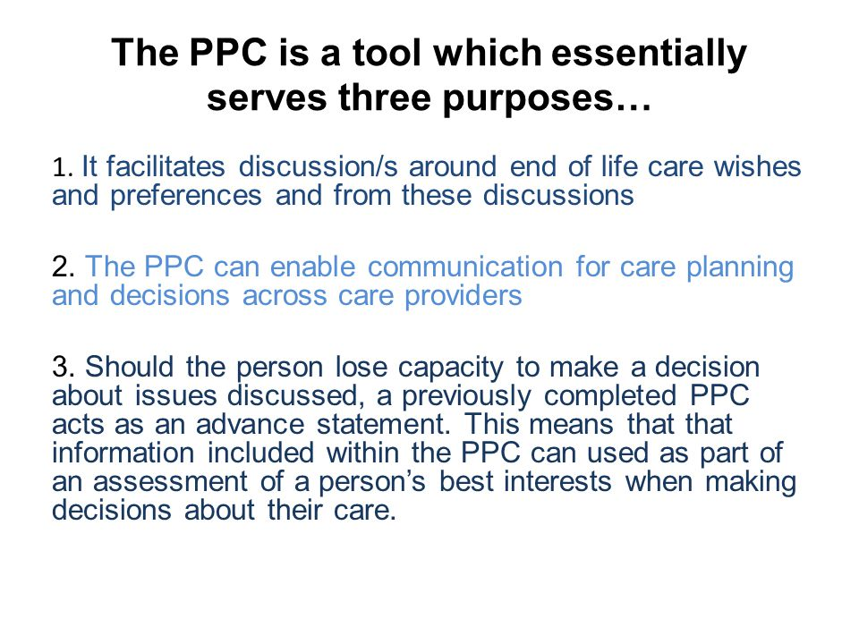 The PPC is a tool which essentially serves three purposes…