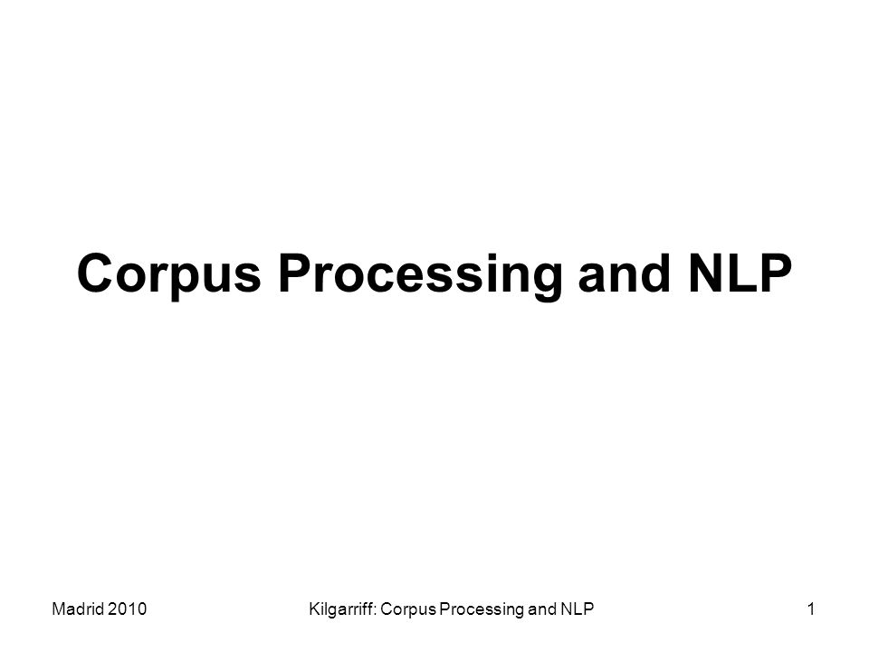 Corpus Processing and NLP
