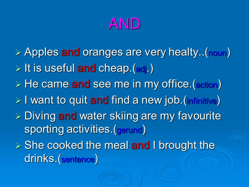 AND Apples and oranges are very healty..(noun)