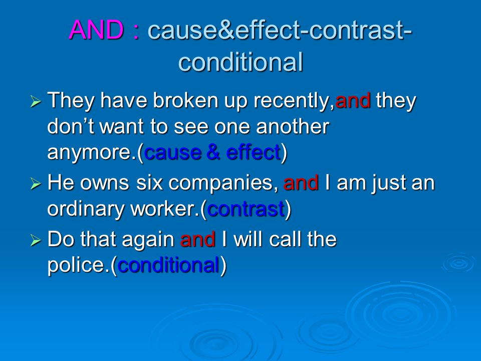 AND : cause&effect-contrast-conditional