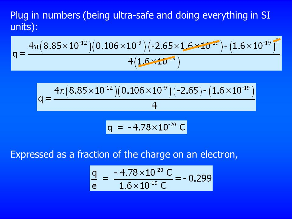 Plug in numbers (being ultra-safe and doing everything in SI units):
