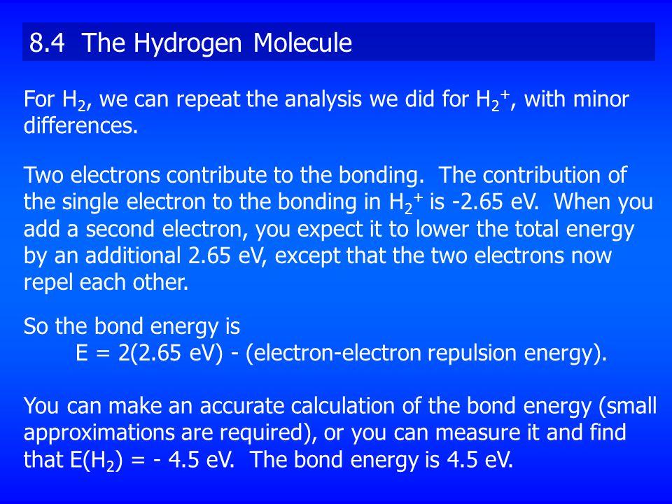E = 2(2.65 eV) - (electron-electron repulsion energy).
