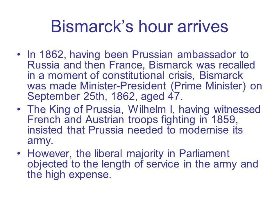 Bismarck's hour arrives
