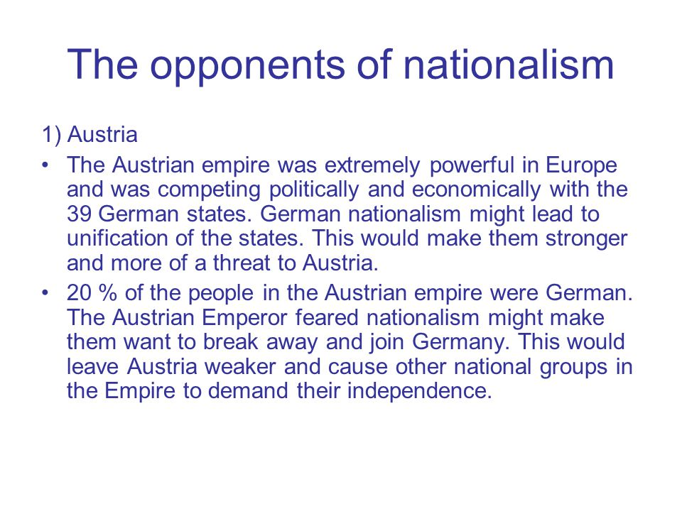 The opponents of nationalism