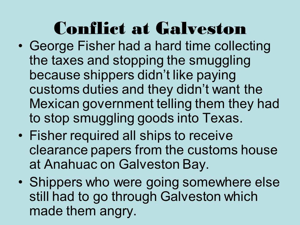 Conflict at Galveston