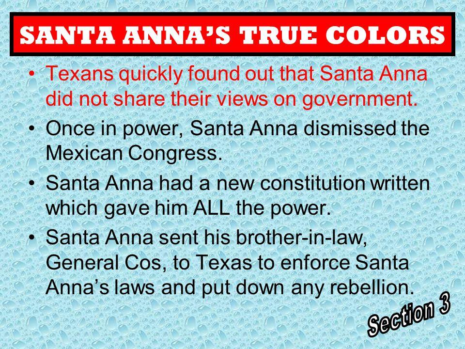 SANTA ANNA'S TRUE COLORS