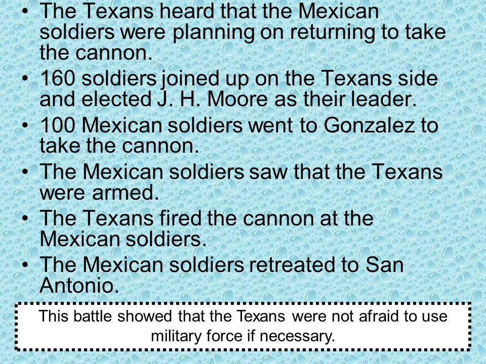 100 Mexican soldiers went to Gonzalez to take the cannon.