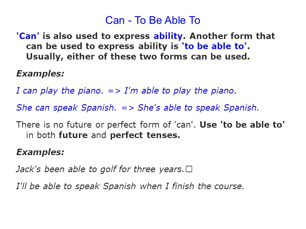 Can - To Be Able To