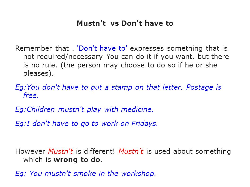 Mustn t vs Don t have to