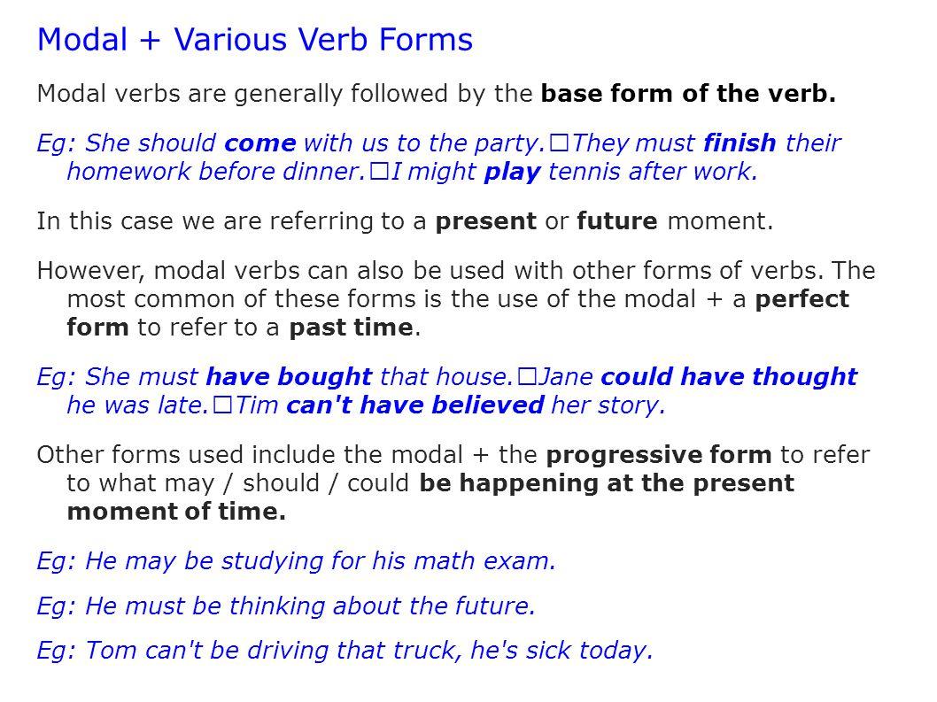 Modal + Various Verb Forms