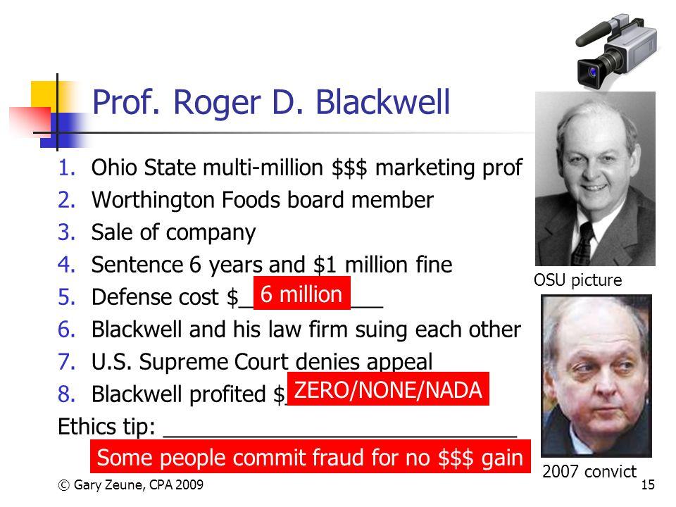 Prof. Roger D. Blackwell Ohio State multi-million $$$ marketing prof