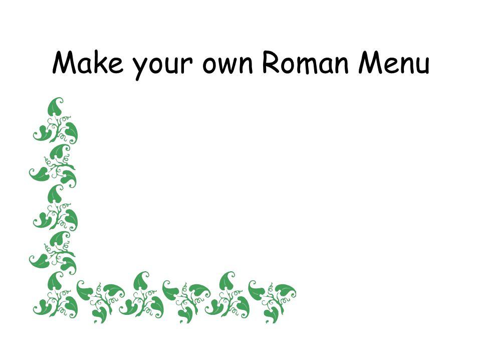 Make your own Roman Menu