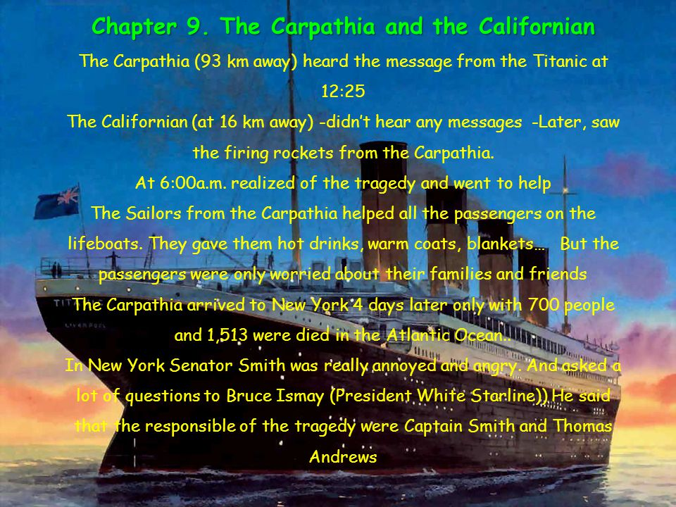 Chapter 9. The Carpathia and the Californian