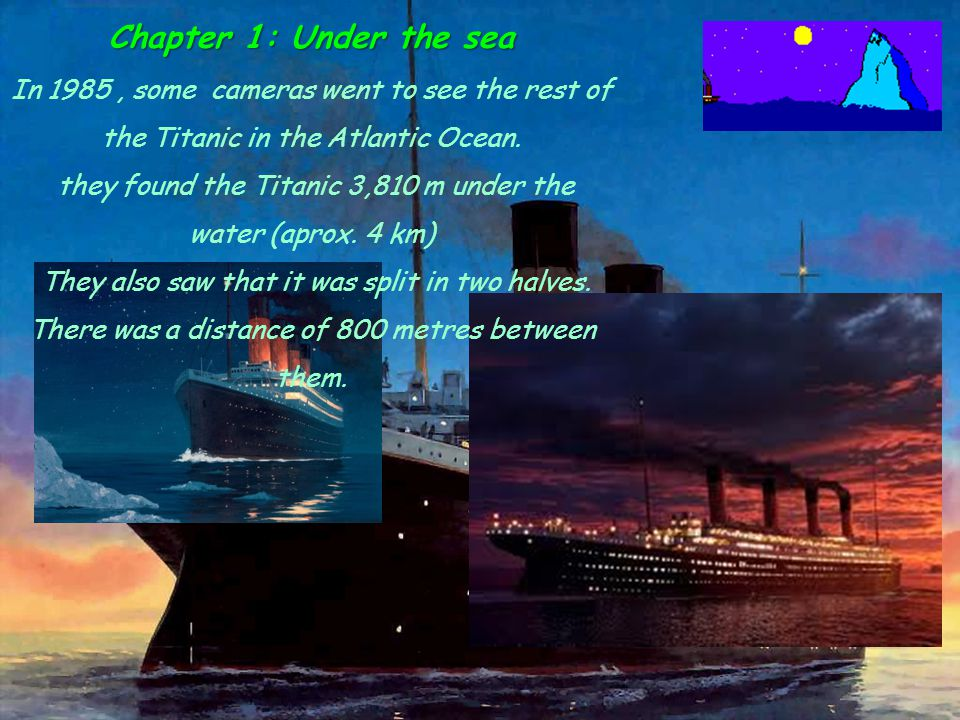 they found the Titanic 3,810 m under the water (aprox. 4 km)