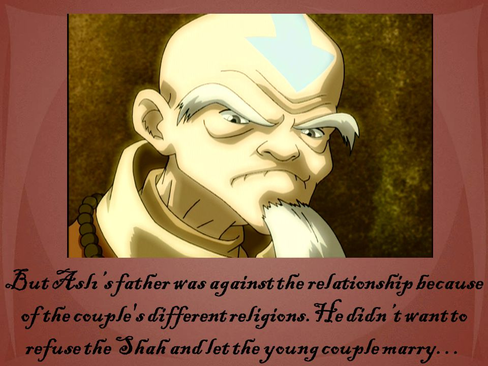 But Aslı's father was against the relationship because of the couple s different religions.He didn't want to refuse the Shah and let the young couple marry…