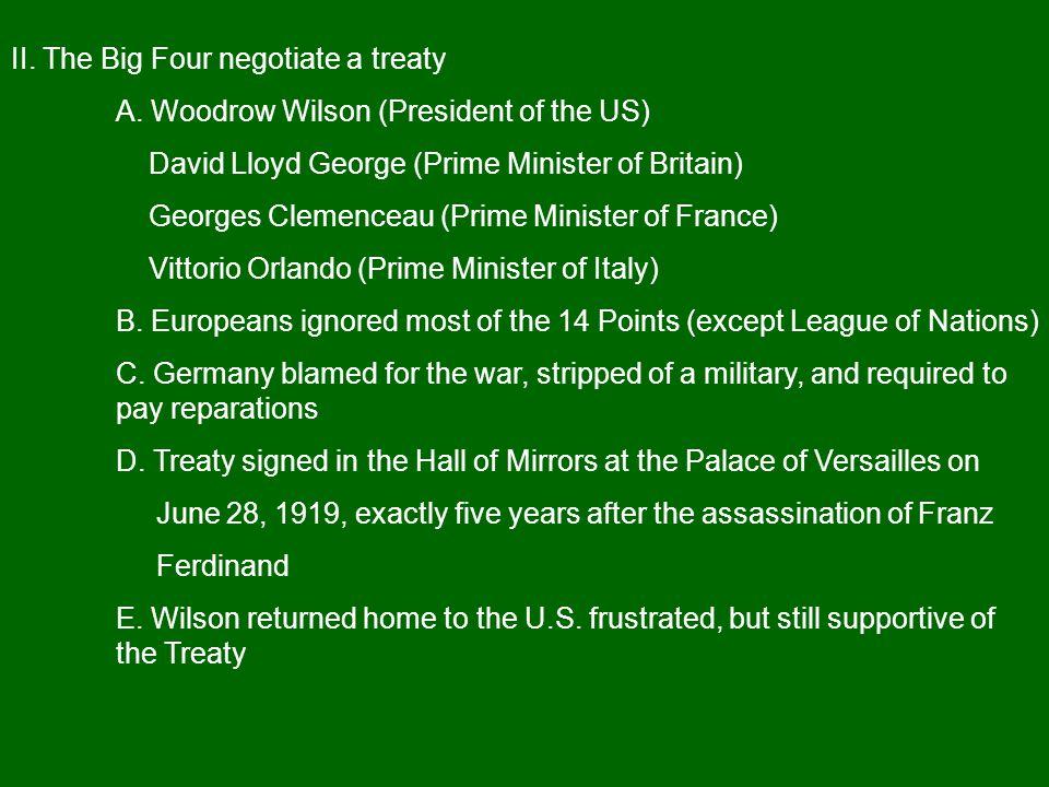 II. The Big Four negotiate a treaty