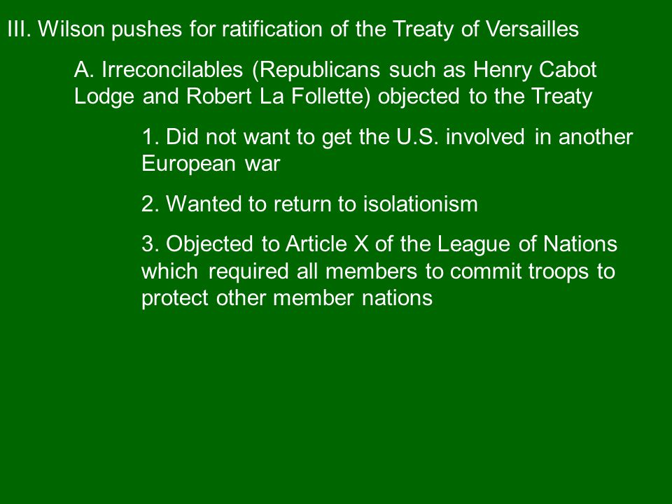 III. Wilson pushes for ratification of the Treaty of Versailles