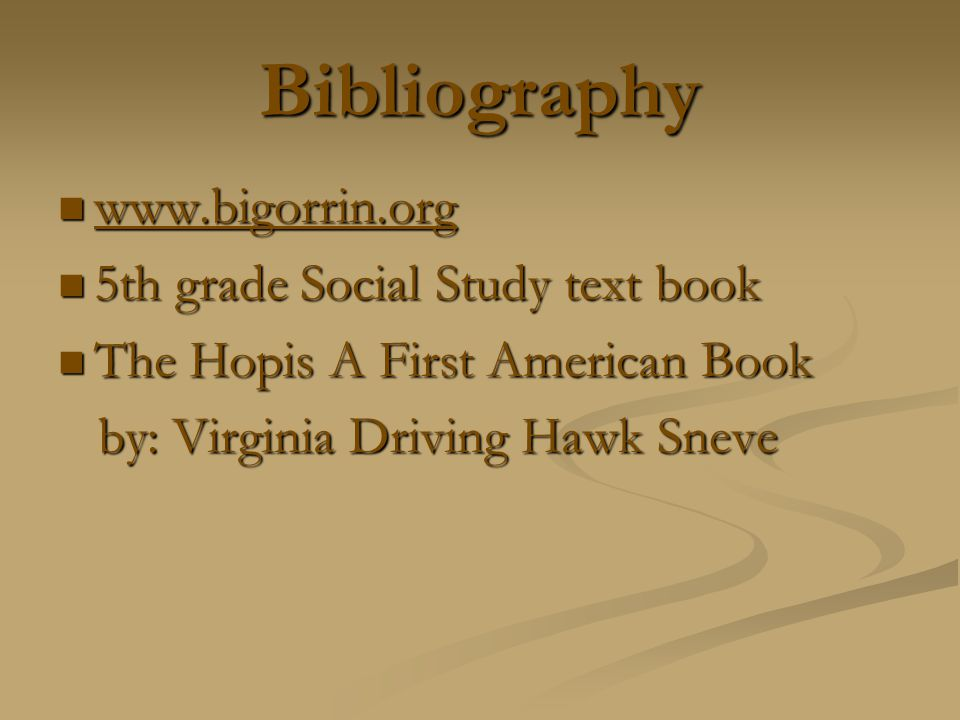 Bibliography www.bigorrin.org 5th grade Social Study text book