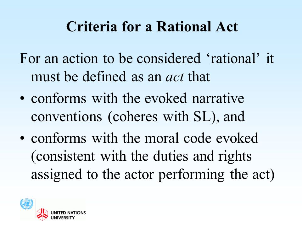 Criteria for a Rational Act