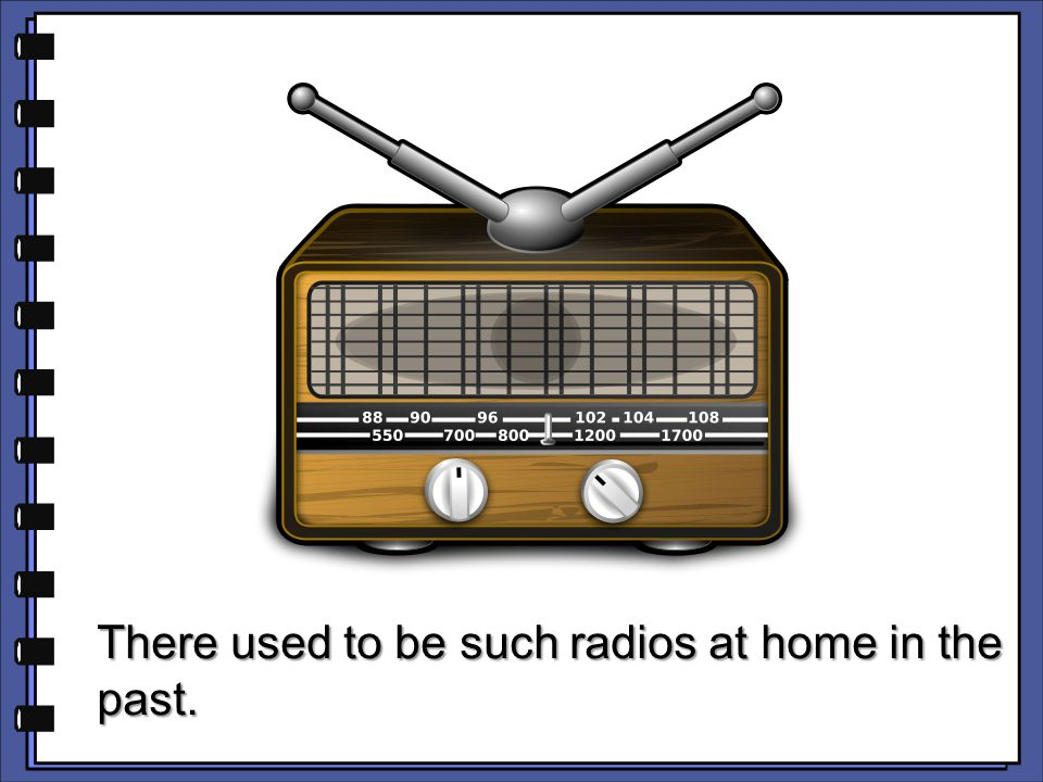 There used to be such radios at home in the past.