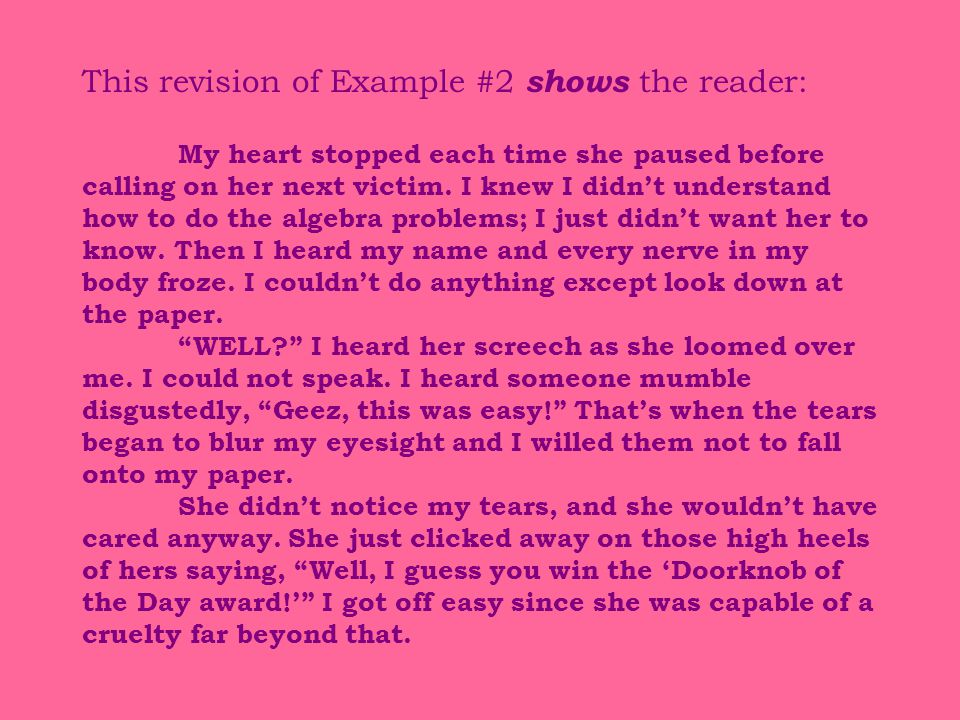 This revision of Example #2 shows the reader: