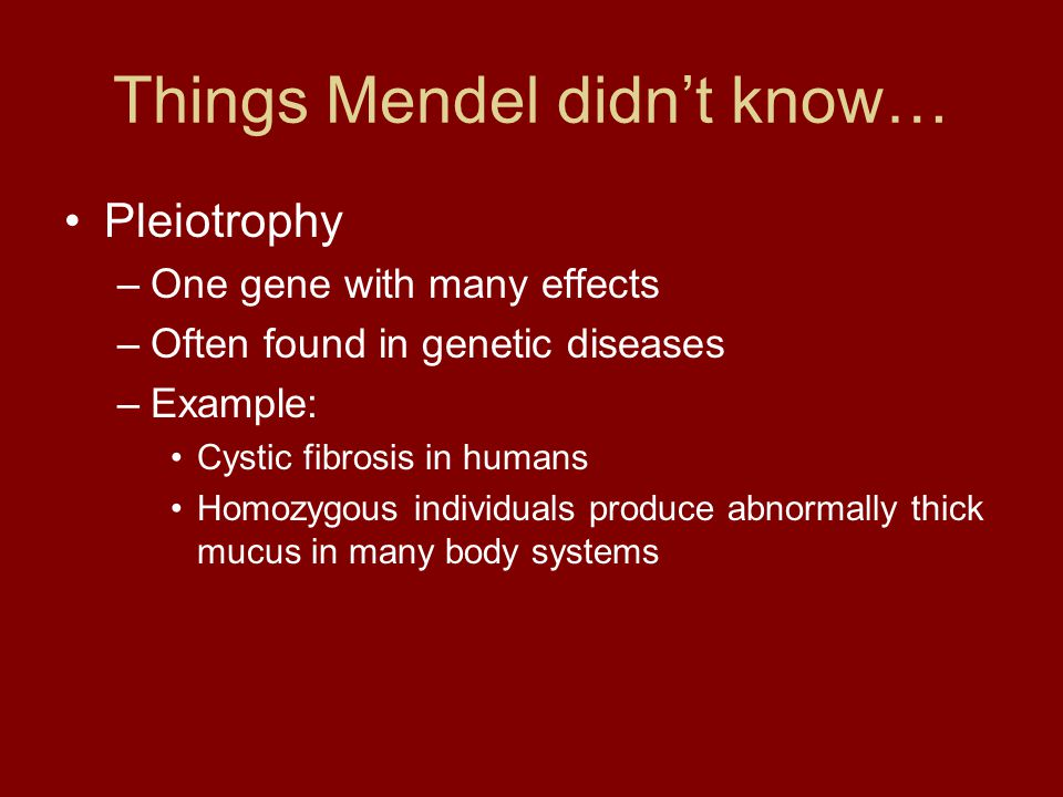 Things Mendel didn't know…