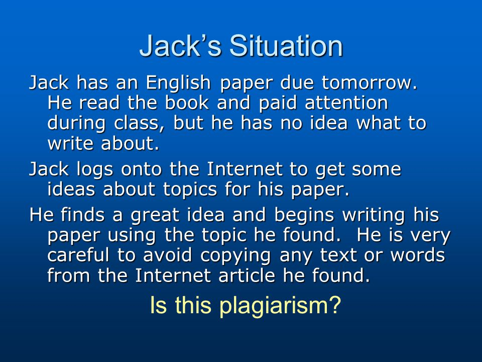 Jack's Situation Is this plagiarism