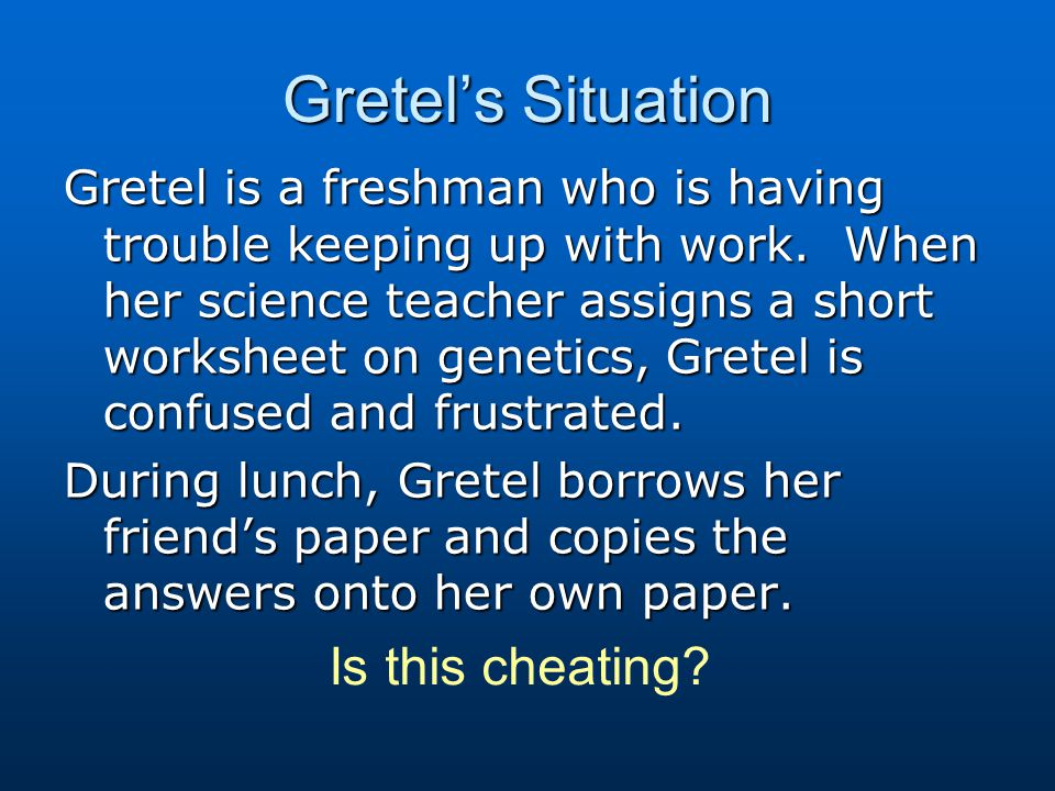 Gretel's Situation Is this cheating