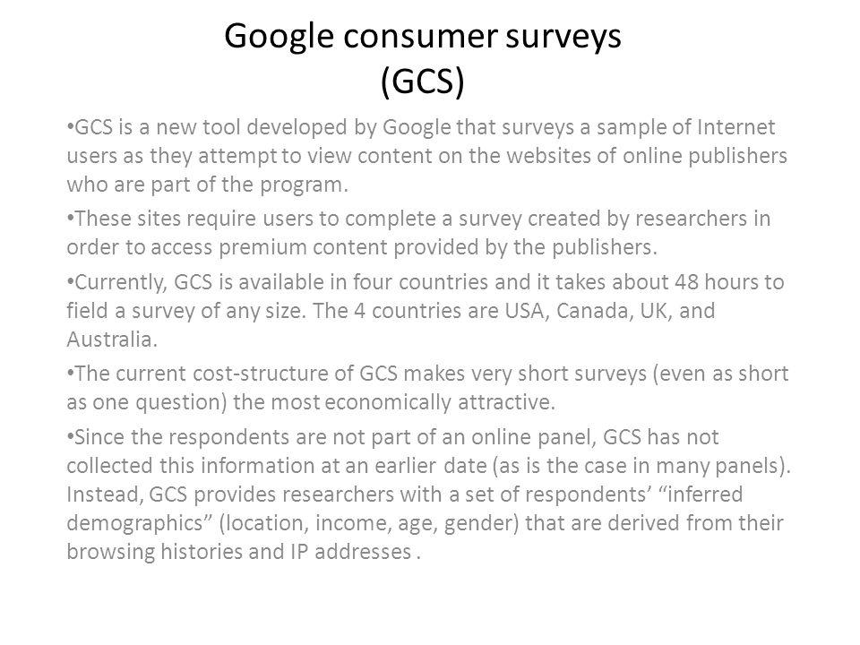 Google consumer surveys (GCS)