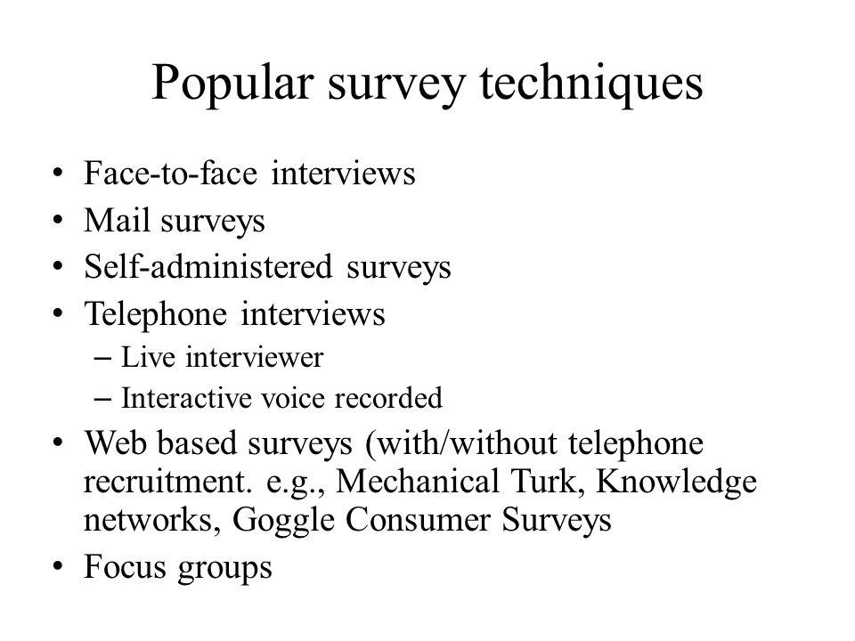 Popular survey techniques