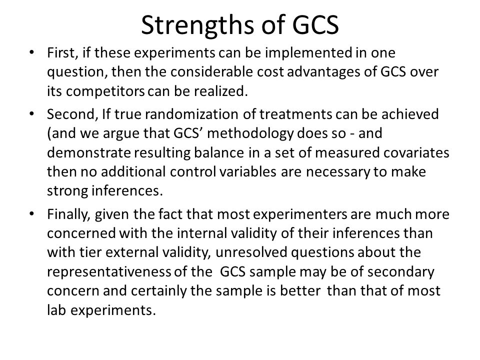 Strengths of GCS