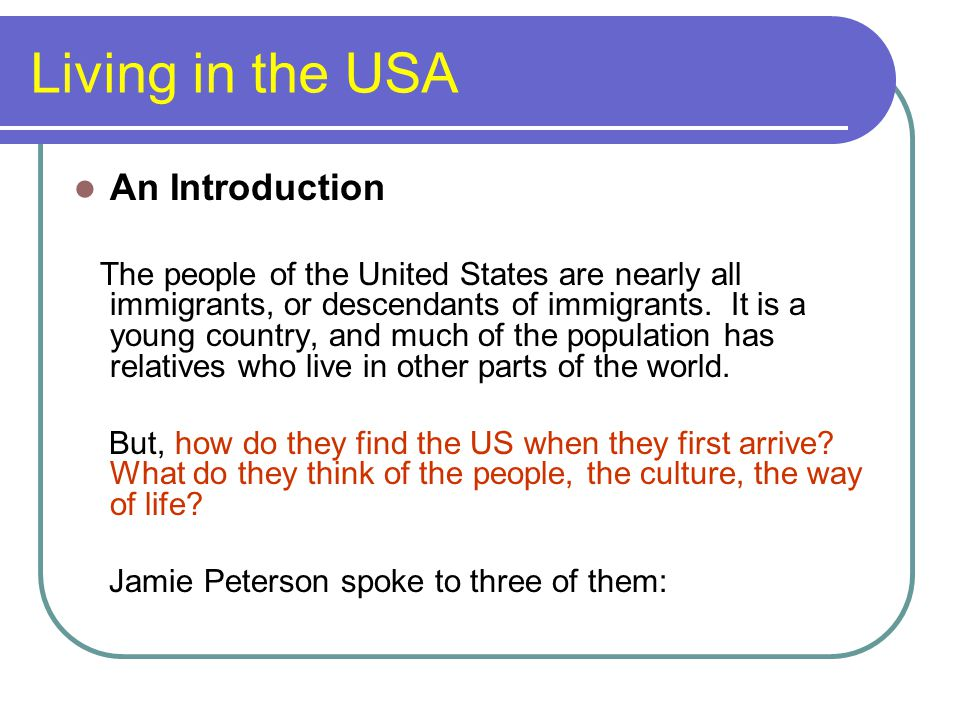 Living in the USA An Introduction