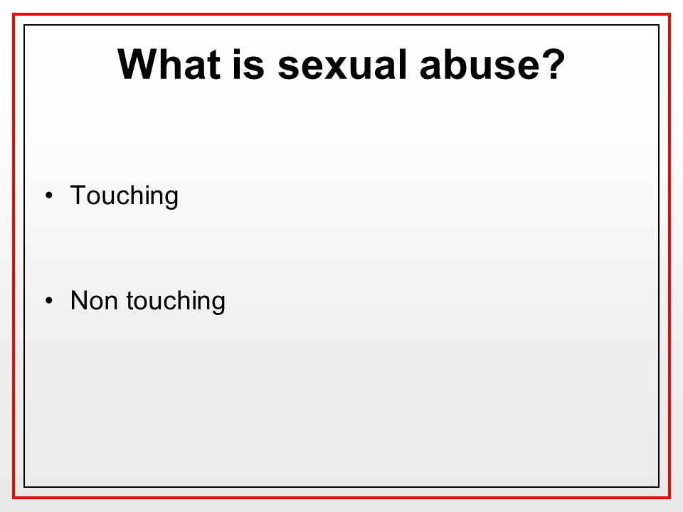 What is sexual abuse Touching Non touching