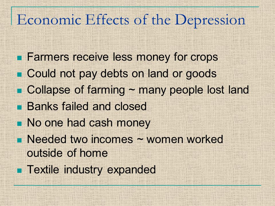 Economic Effects of the Depression