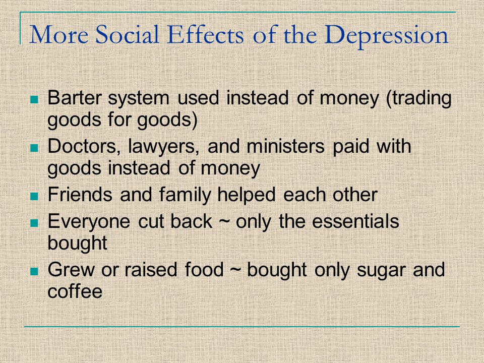 More Social Effects of the Depression