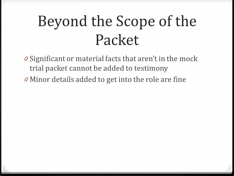 Beyond the Scope of the Packet