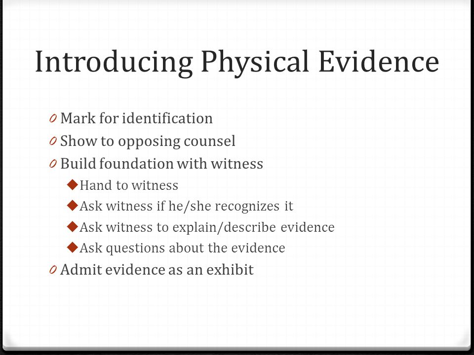 Introducing Physical Evidence