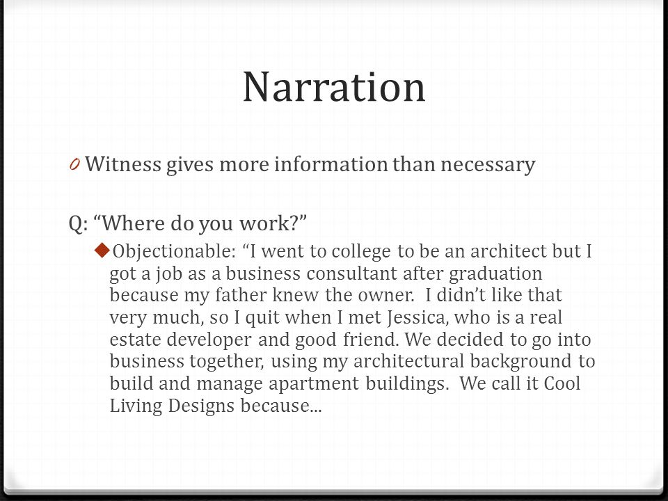 Narration Witness gives more information than necessary
