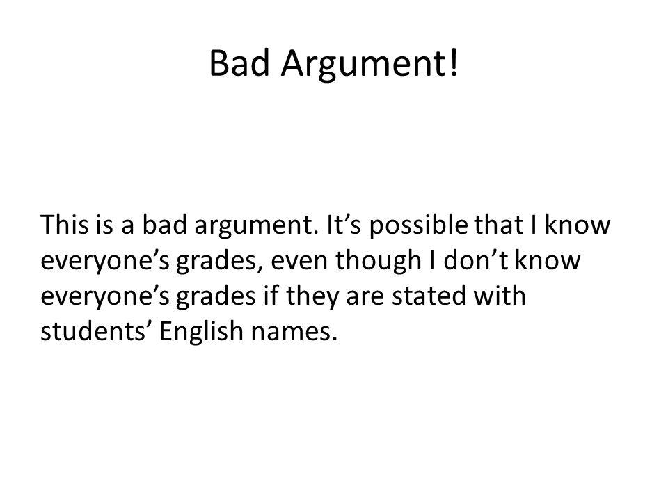 Bad Argument!