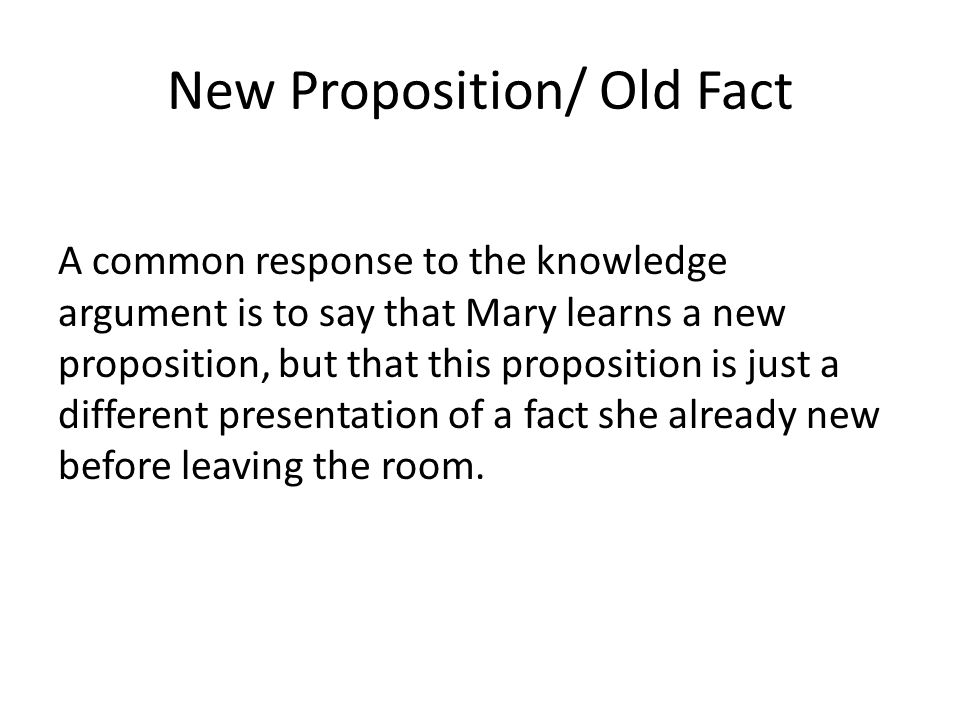 New Proposition/ Old Fact