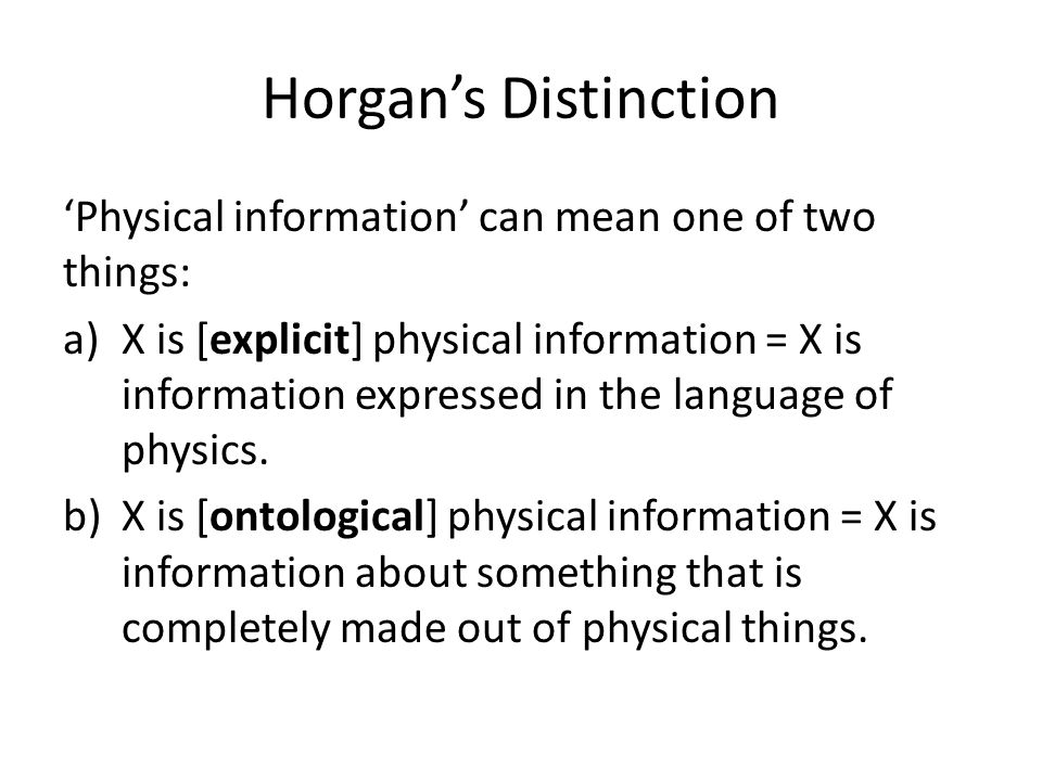 Horgan's Distinction 'Physical information' can mean one of two things: