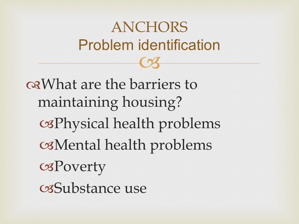 ANCHORS Problem identification