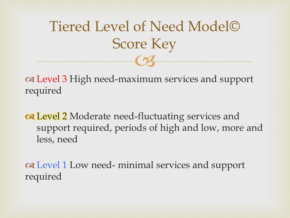 Tiered Level of Need Model© Score Key