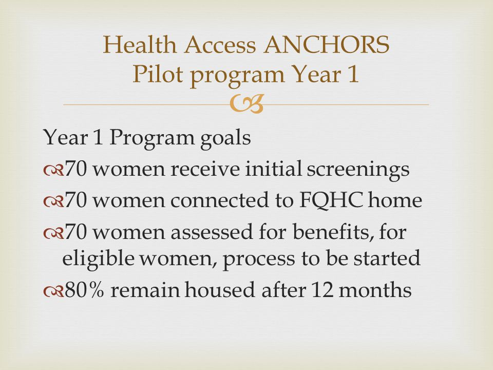 Health Access ANCHORS Pilot program Year 1