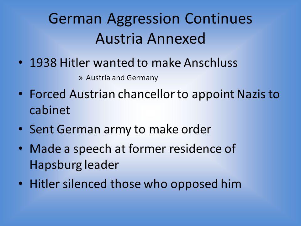 German Aggression Continues Austria Annexed
