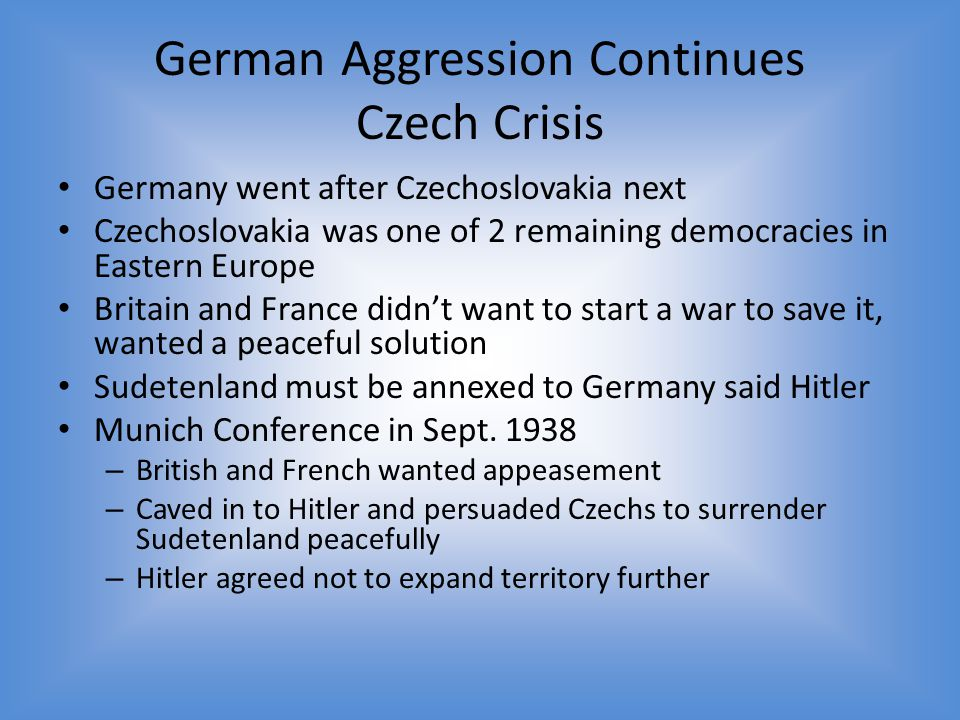 German Aggression Continues Czech Crisis